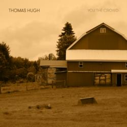 thomas hugh, you the crowd, singer/songwriter, buy album, melbourne